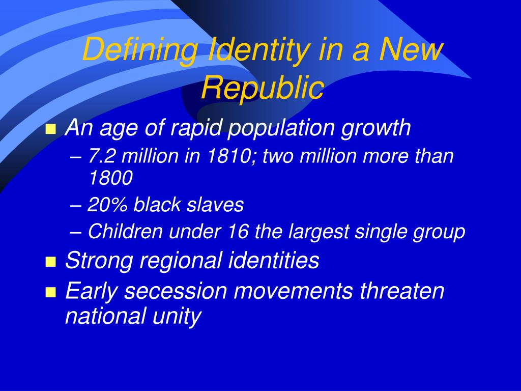 Defining Identity in a New Republic