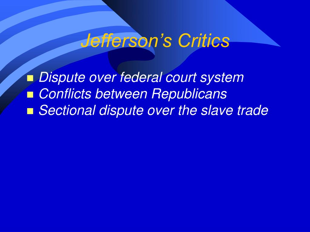 Jefferson's Critics