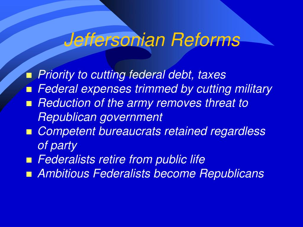 Jeffersonian Reforms