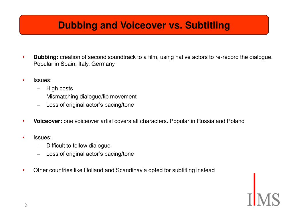 Dubbing and Voiceover vs. Subtitling