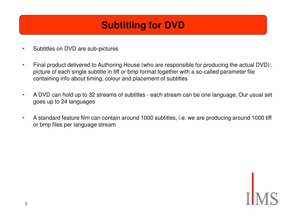 Subtitling for DVD