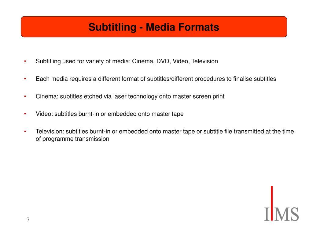 Subtitling - Media Formats