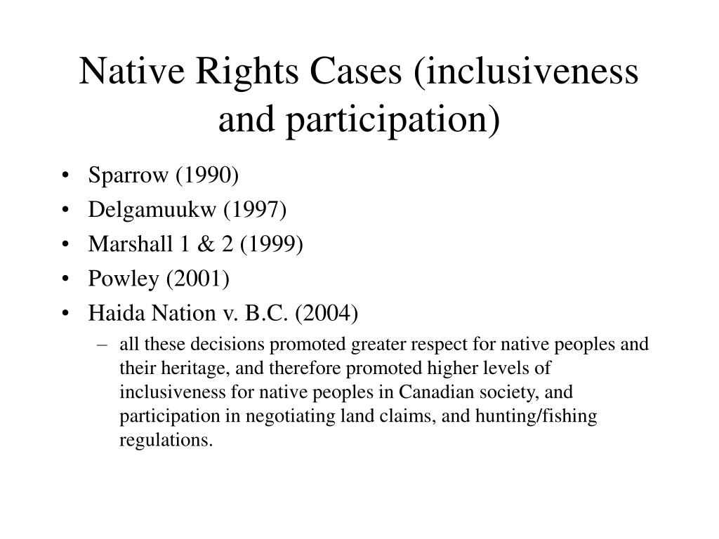 Native Rights Cases (inclusiveness and participation)