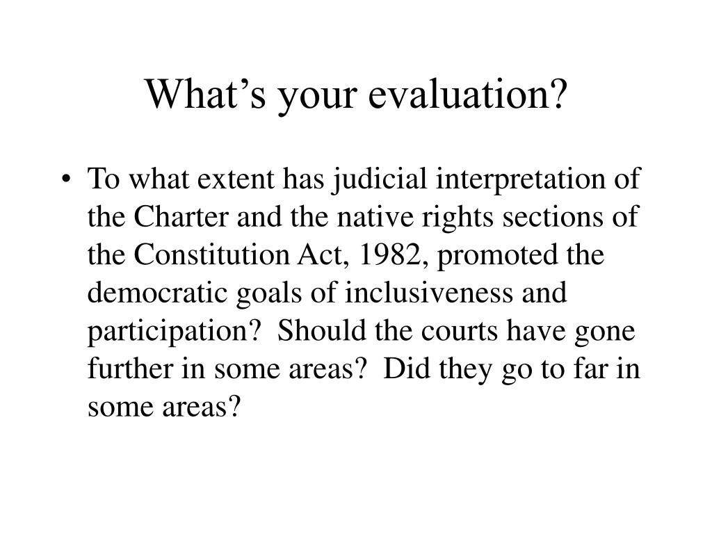 What's your evaluation?