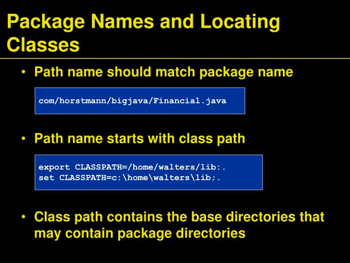 Package Names and Locating Classes