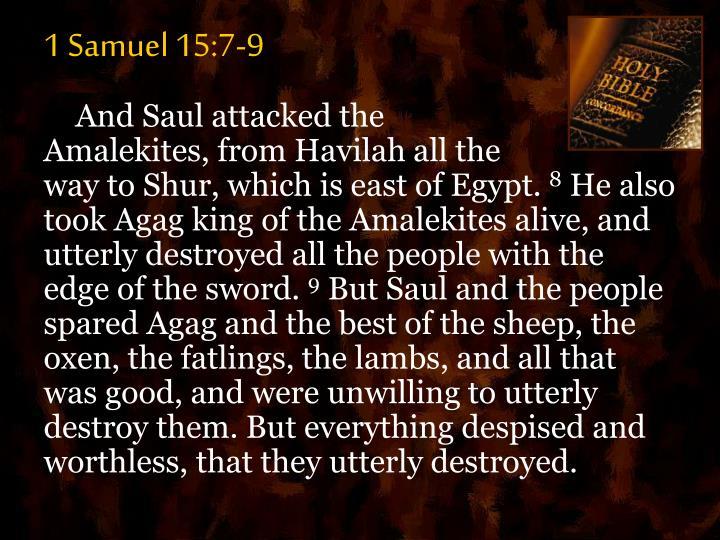 1 Samuel 15:7-9