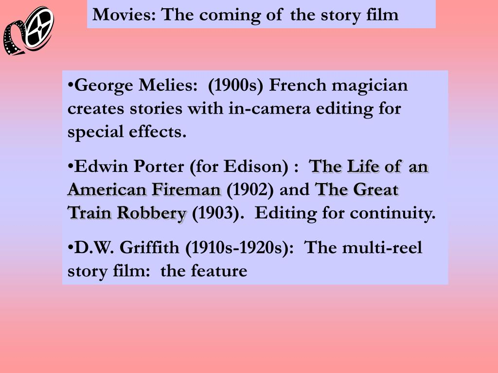 Movies: The coming of the story film