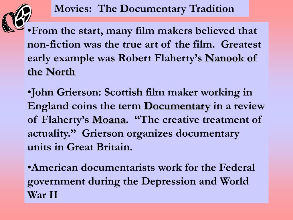 Movies:  The Documentary Tradition