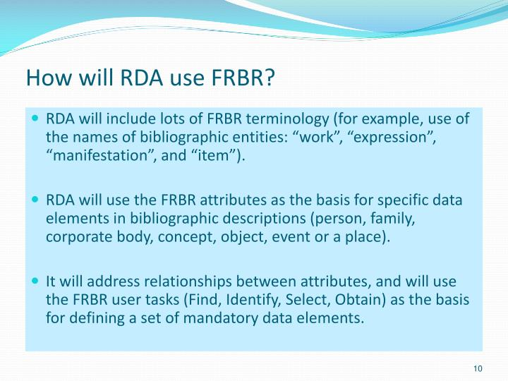 How will RDA use FRBR?