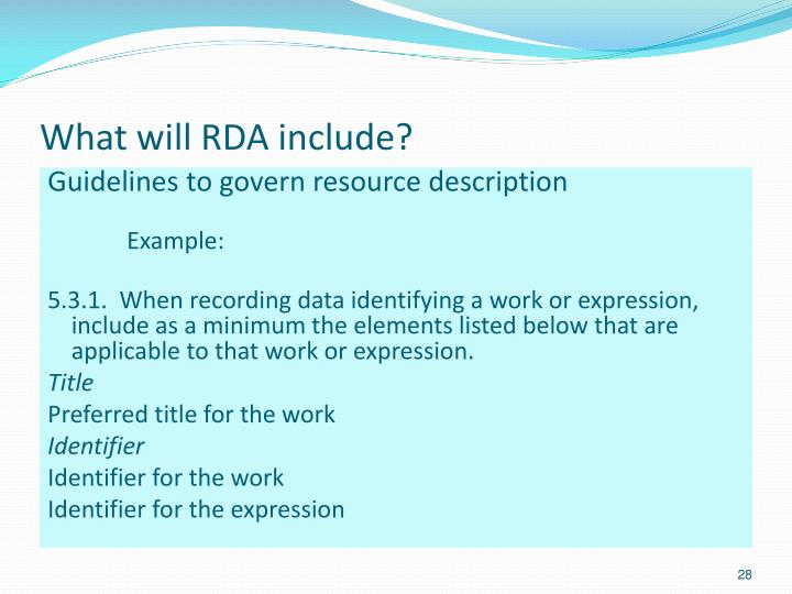 What will RDA include?