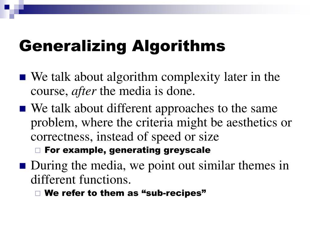 Generalizing Algorithms