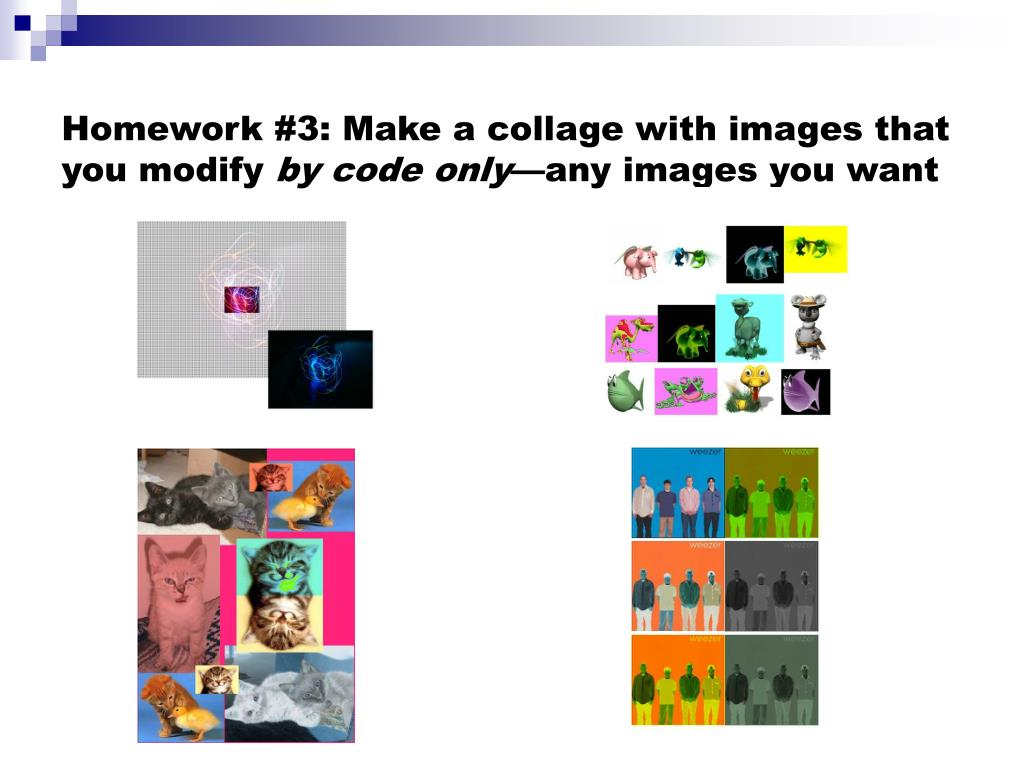 Homework #3: Make a collage with images that you modify