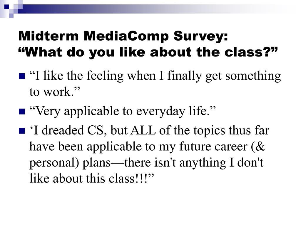 Midterm MediaComp Survey: