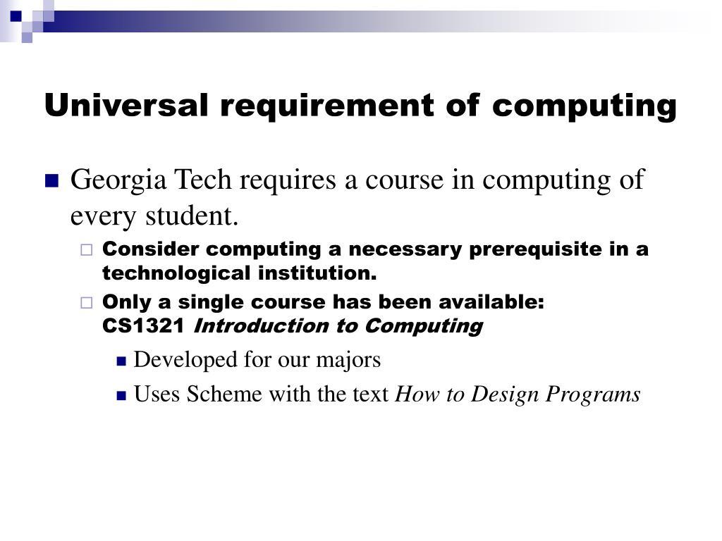 Universal requirement of computing