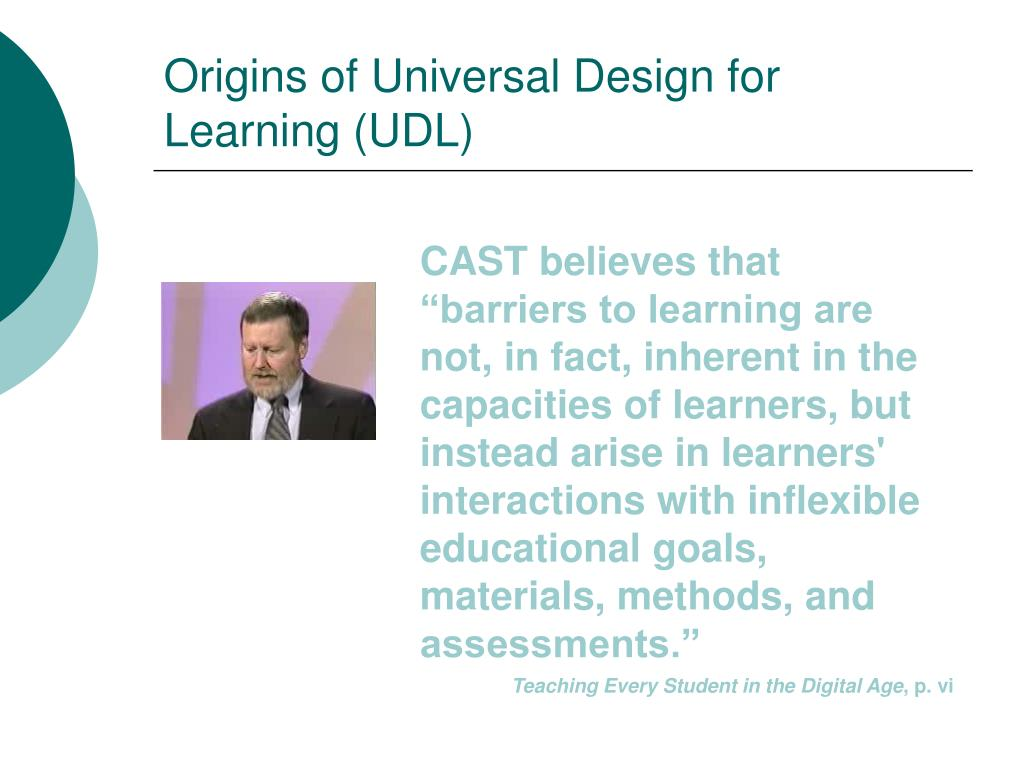 Origins of Universal Design for Learning (UDL)