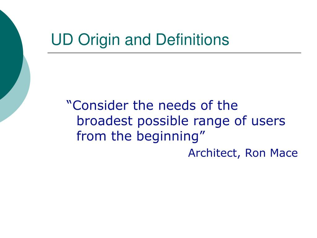 UD Origin and Definitions