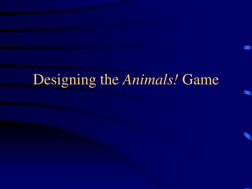 Designing the