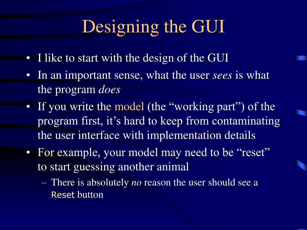 Designing the GUI