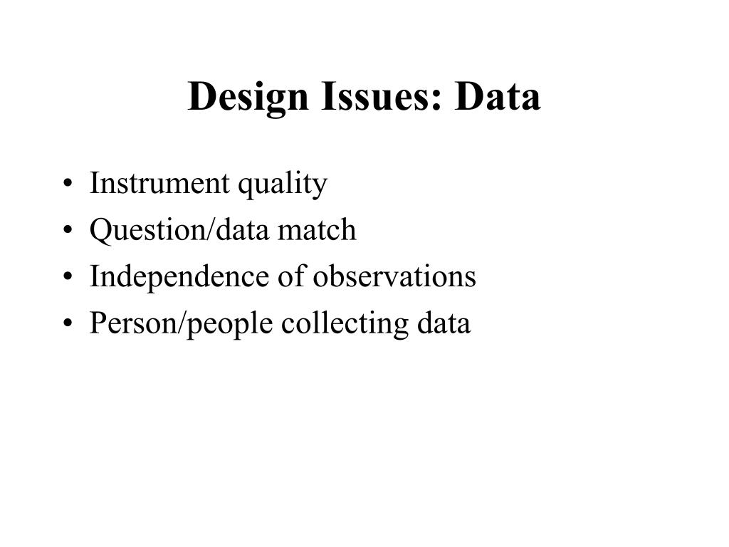 Design Issues: Data