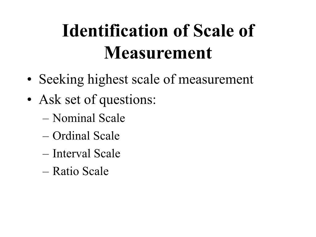 Identification of Scale of Measurement