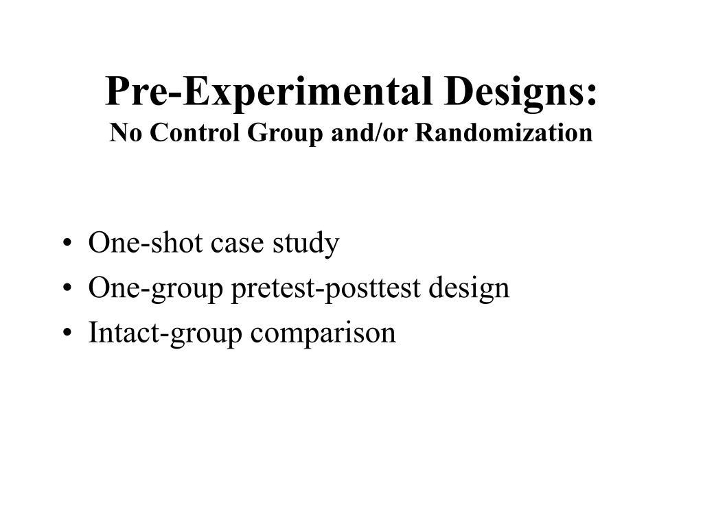 Pre-Experimental Designs: