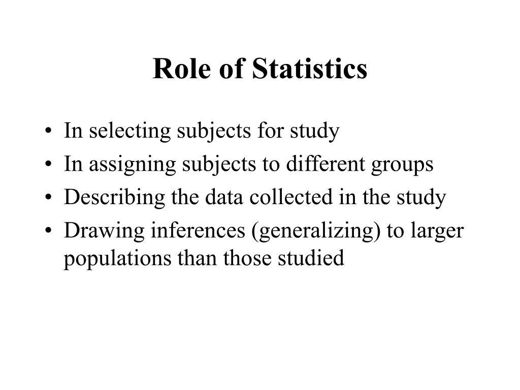 Role of Statistics