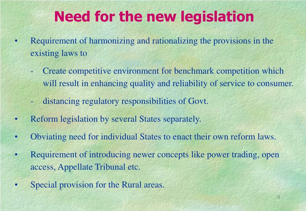 Need for the new legislation