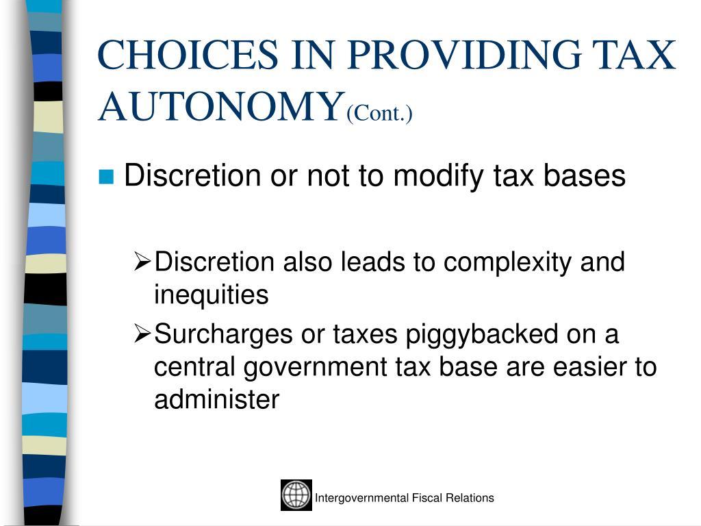 CHOICES IN PROVIDING TAX AUTONOMY