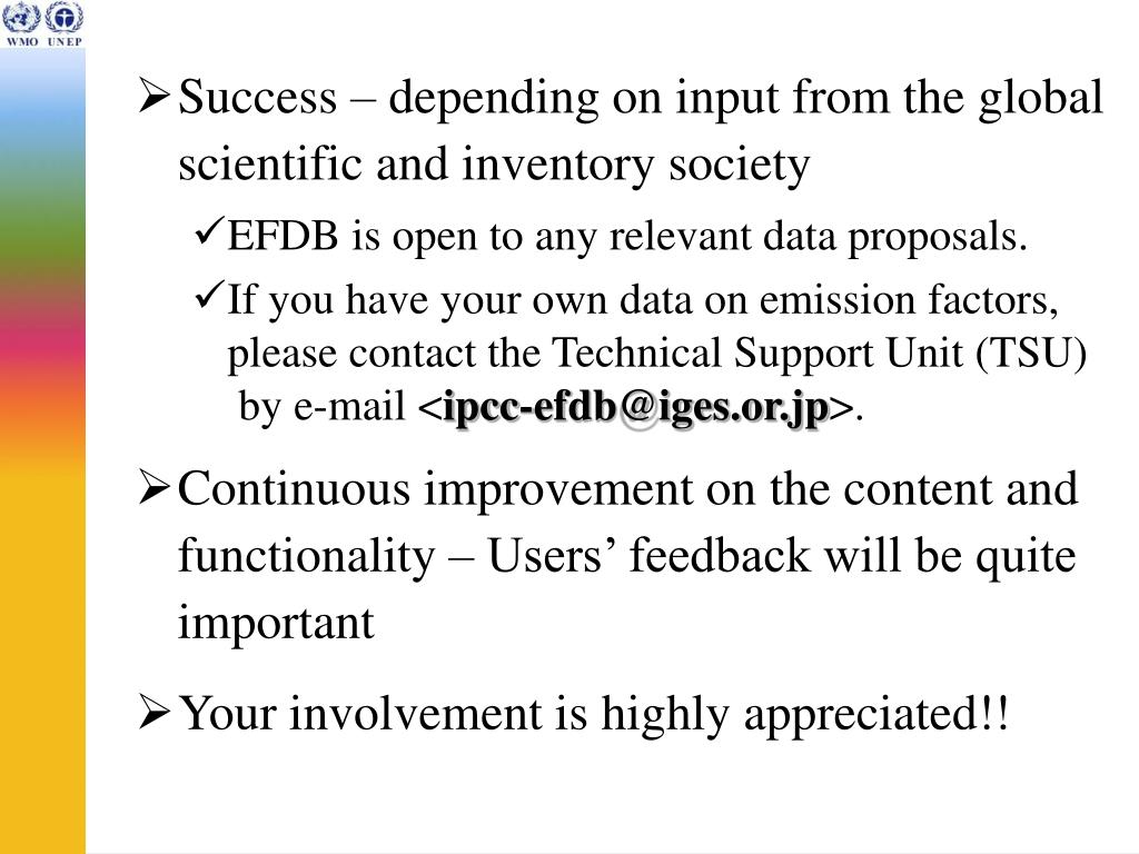 Success – depending on input from the global scientific and inventory society