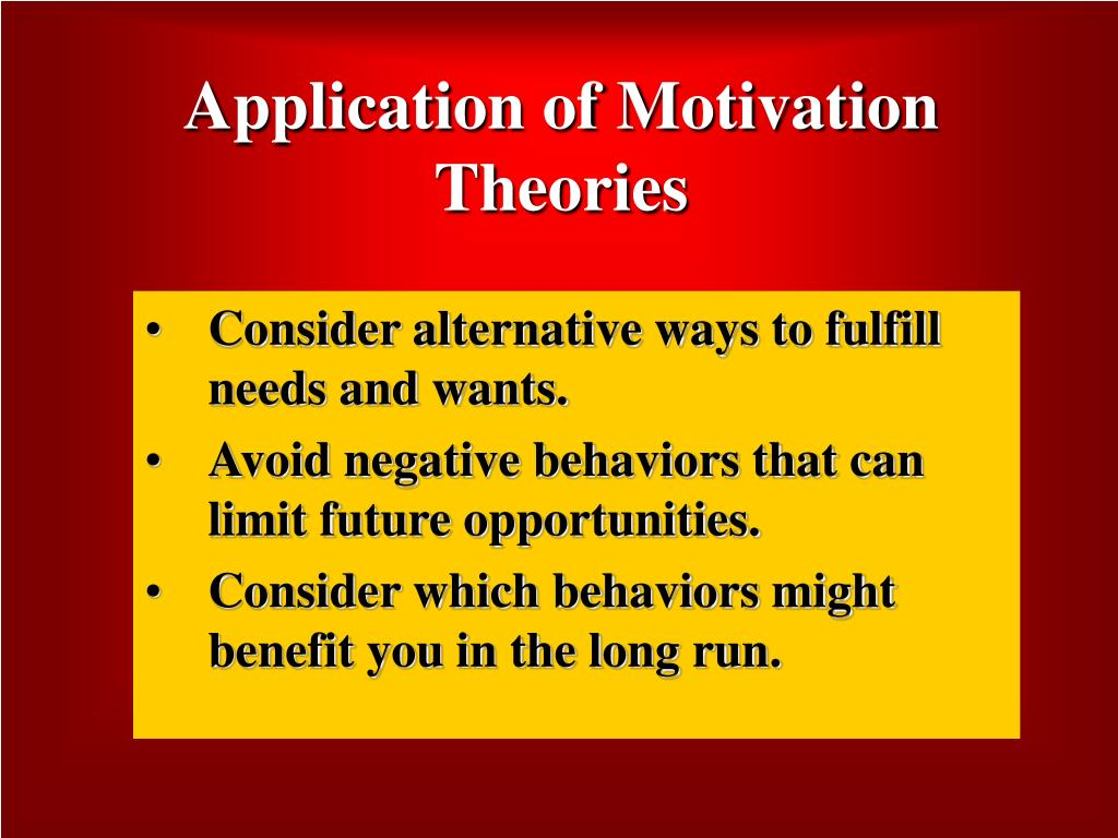 Application of Motivation Theories