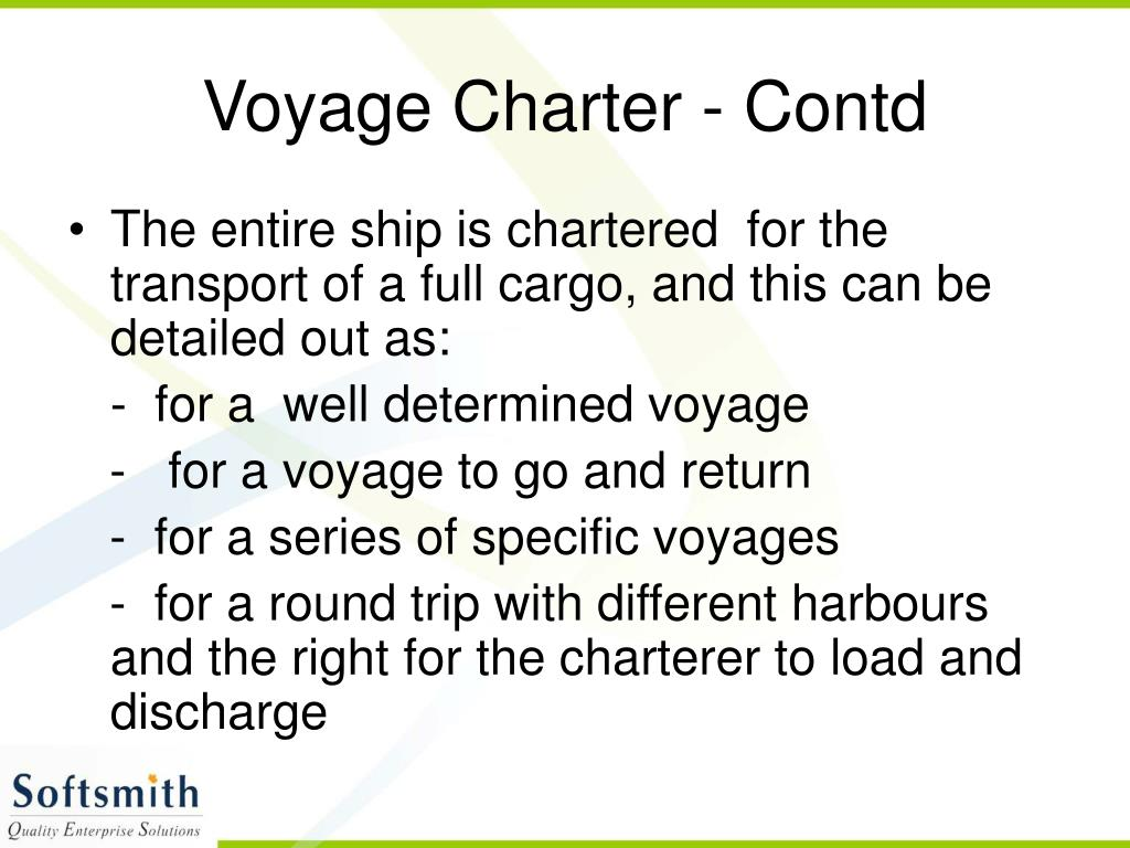 Voyage Charter - Contd