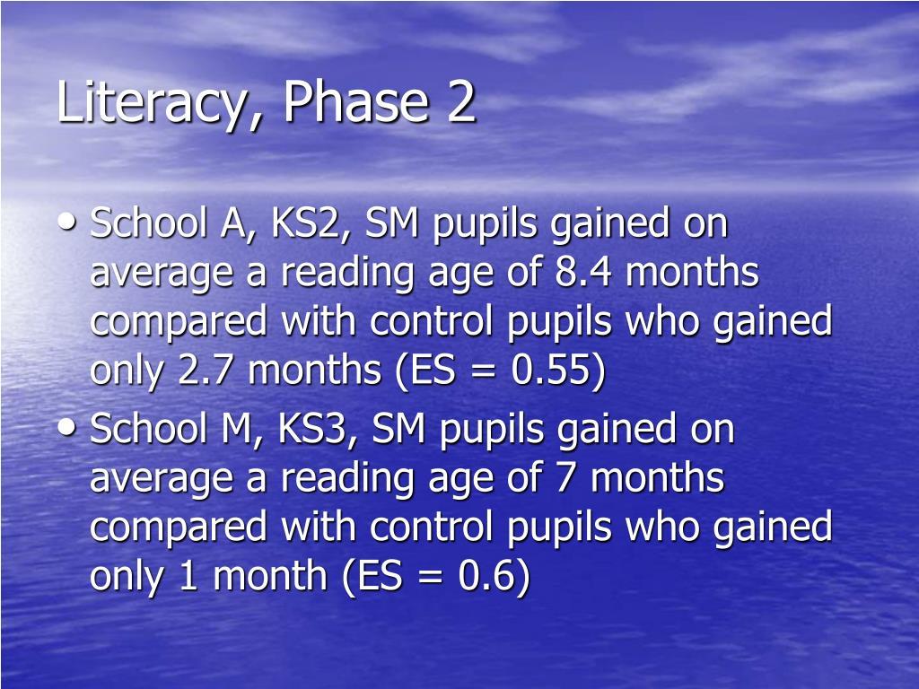 Literacy, Phase 2