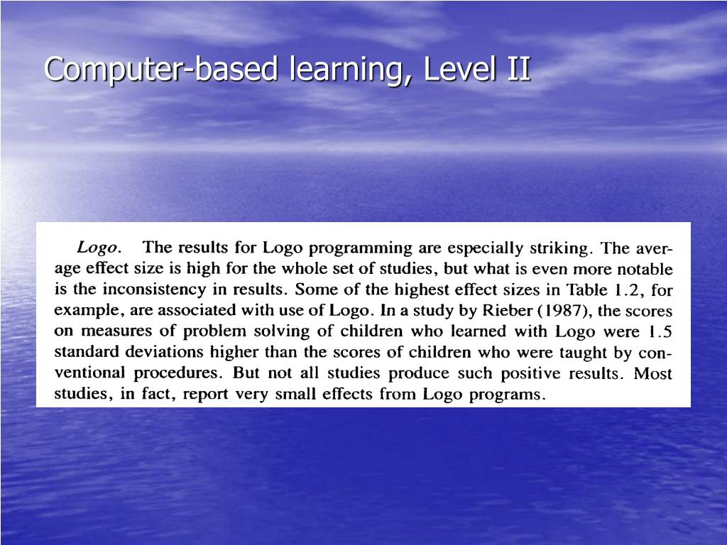 Computer-based learning, Level II