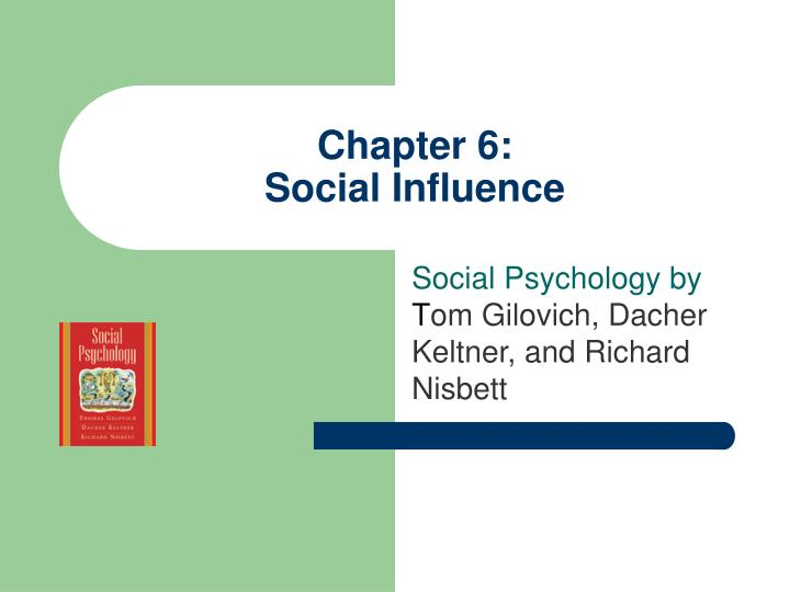 Chapter 6 social influence