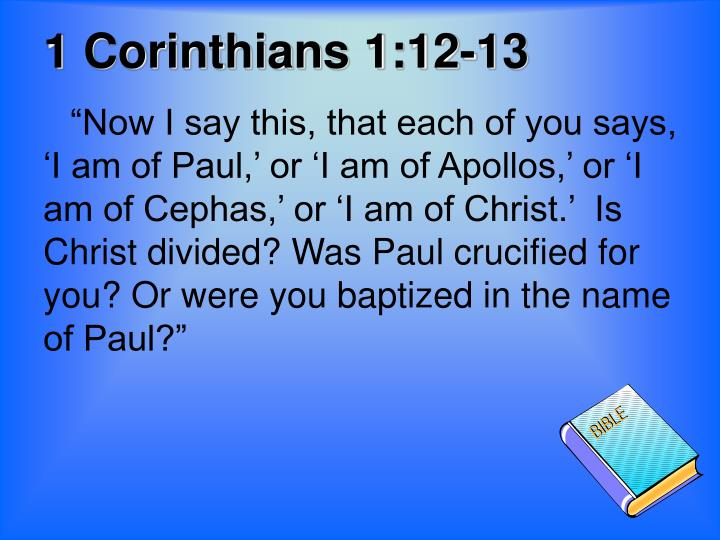 1 Corinthians 1:12-13