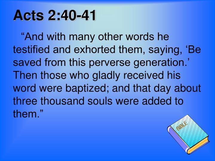 Acts 2:40-41