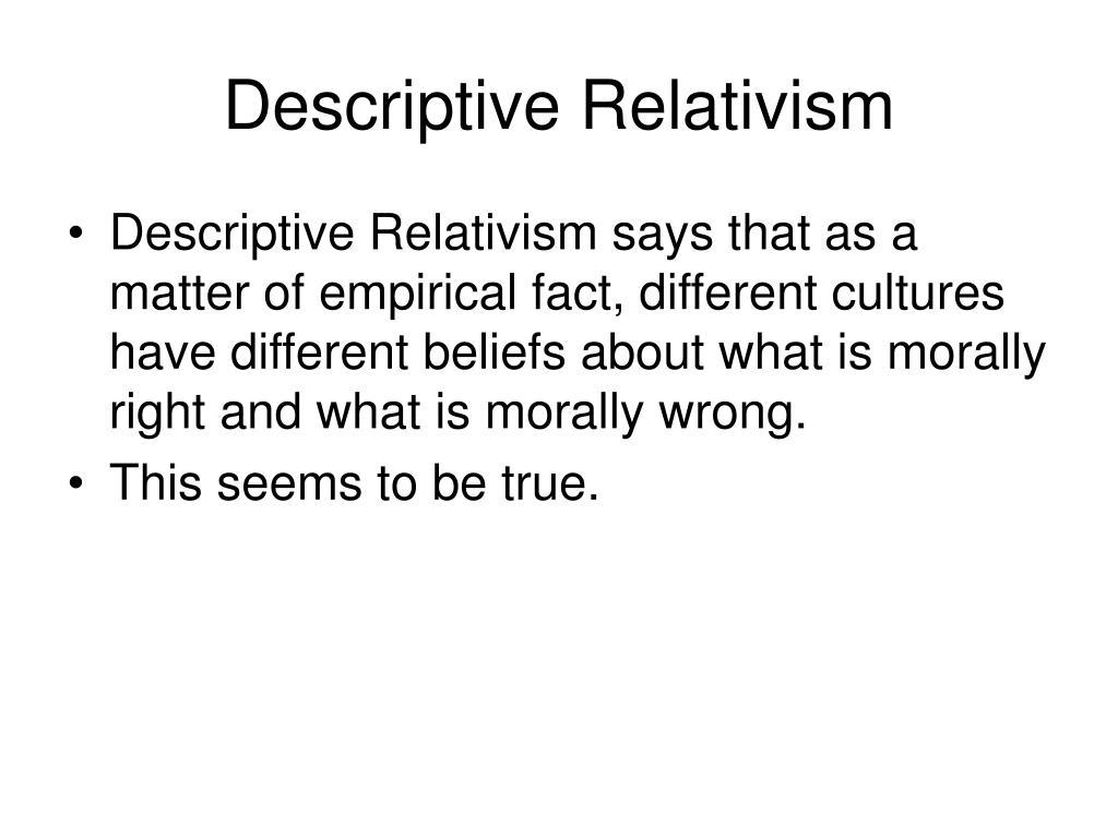 Descriptive Relativism