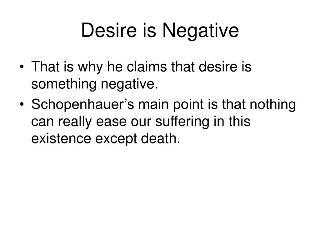 Desire is Negative