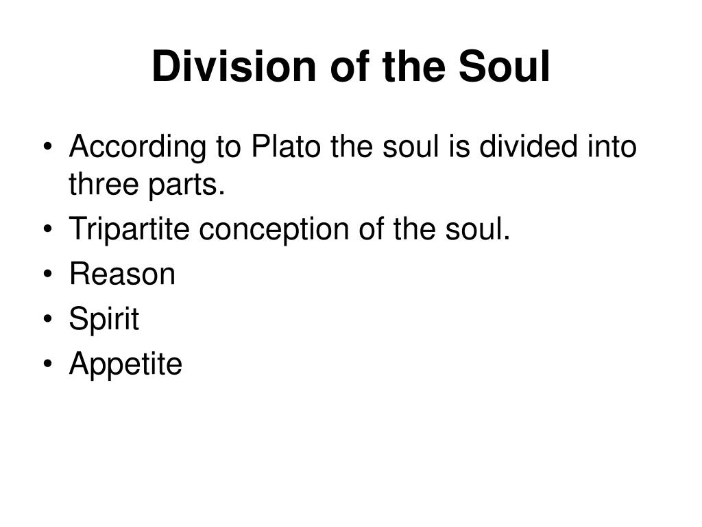 Division of the Soul