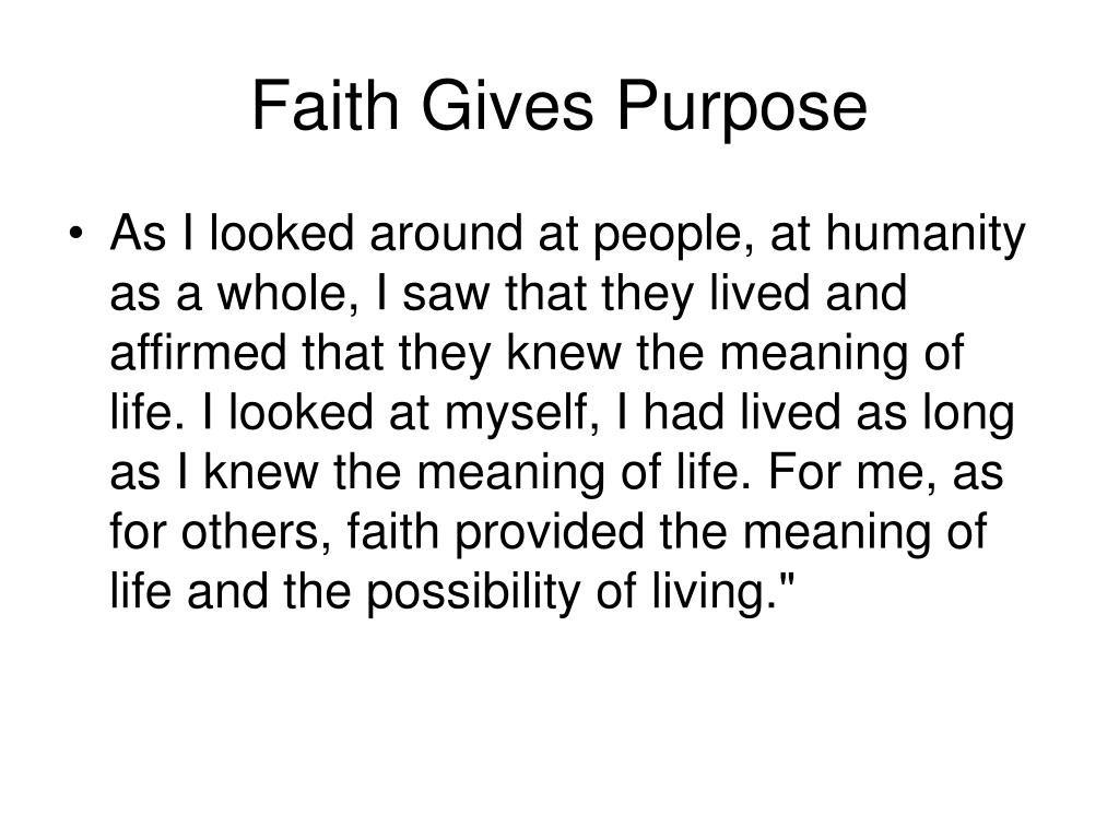 Faith Gives Purpose