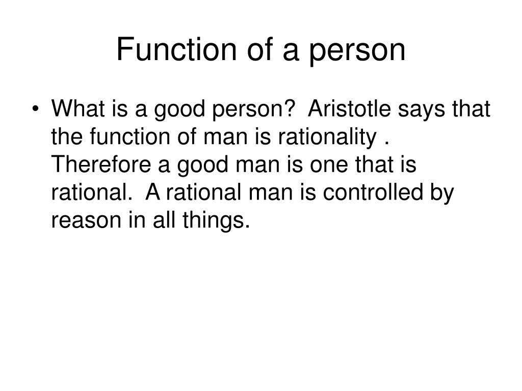 Function of a person