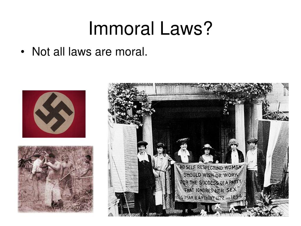 Immoral Laws?