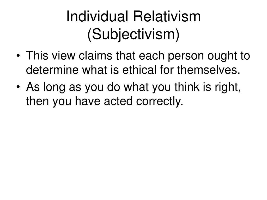 Individual Relativism