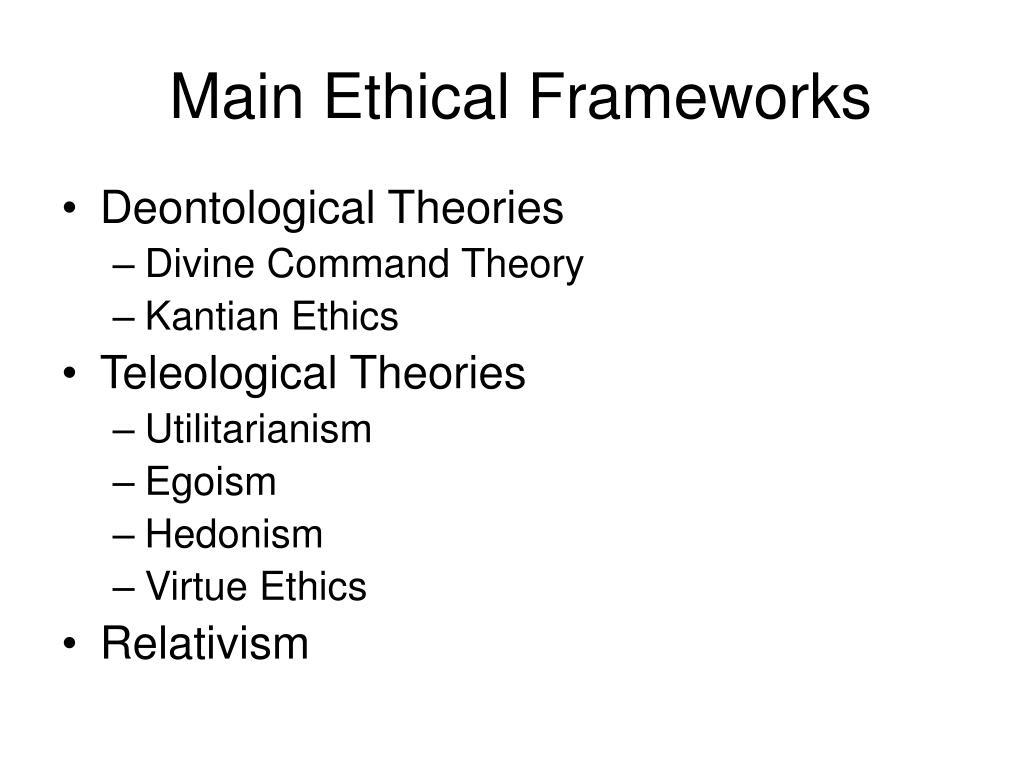 Main Ethical Frameworks