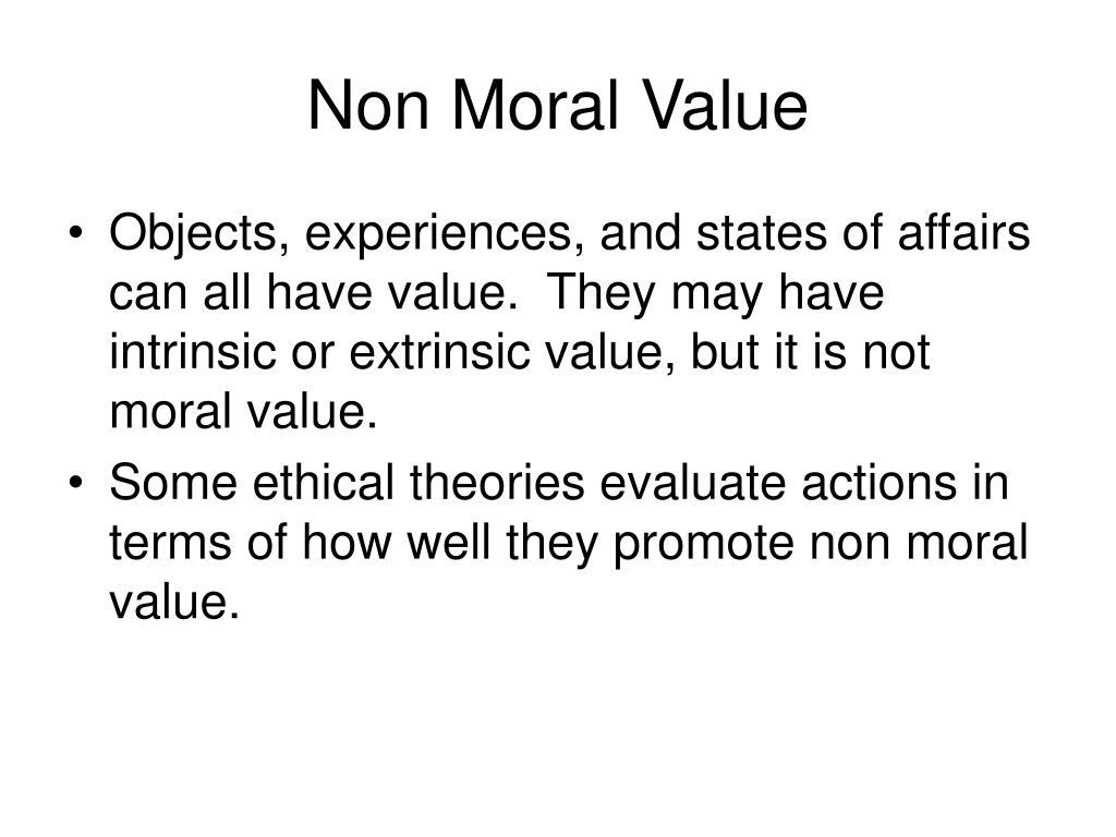 Non Moral Value