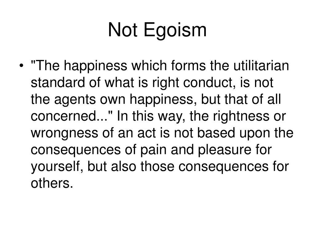 Not Egoism