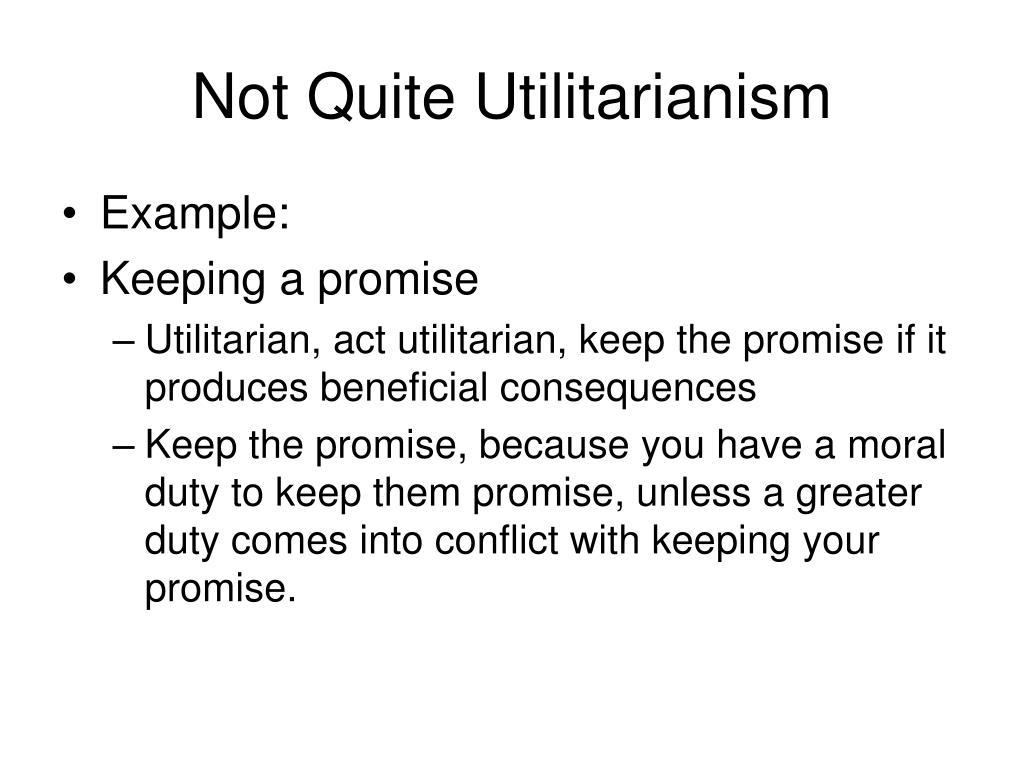 Not Quite Utilitarianism