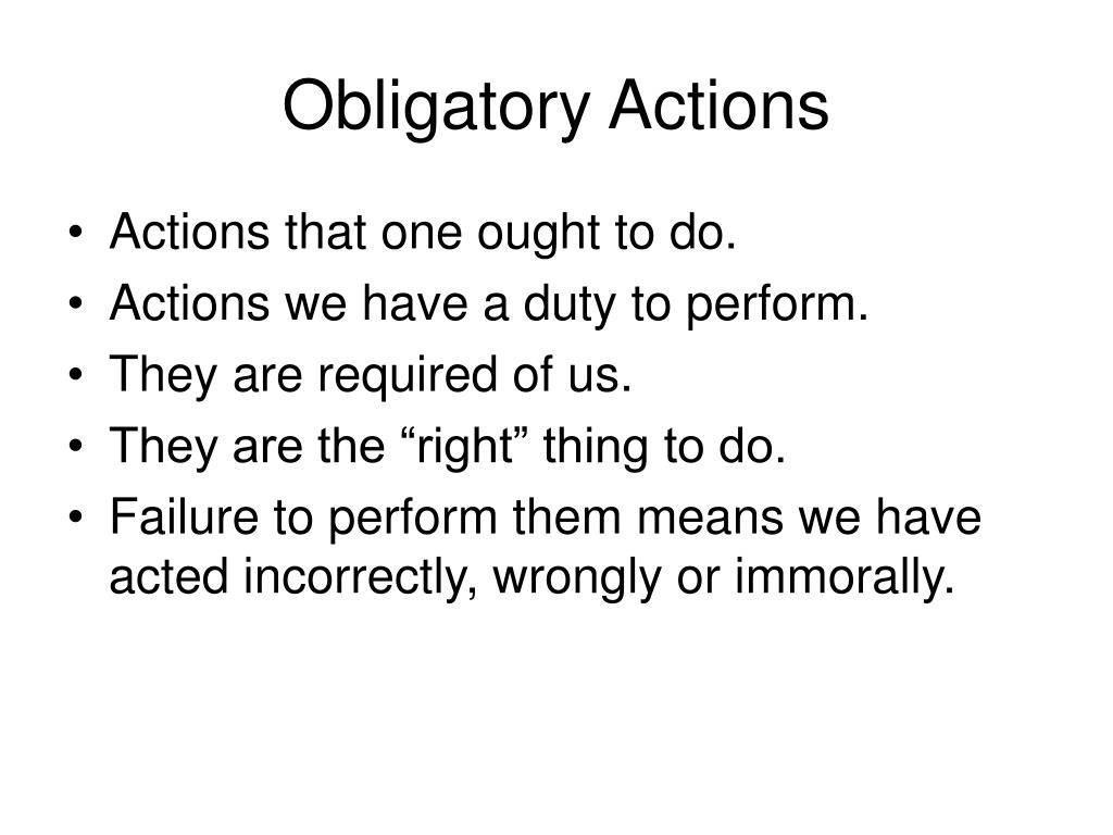 Obligatory Actions