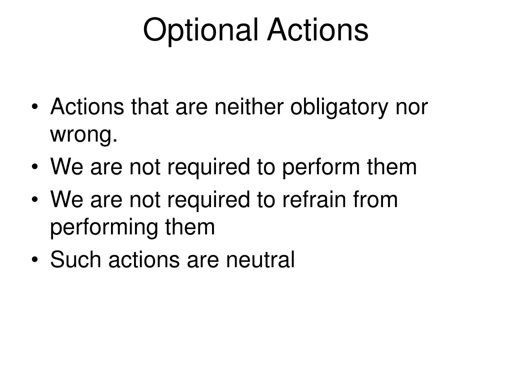 Optional Actions