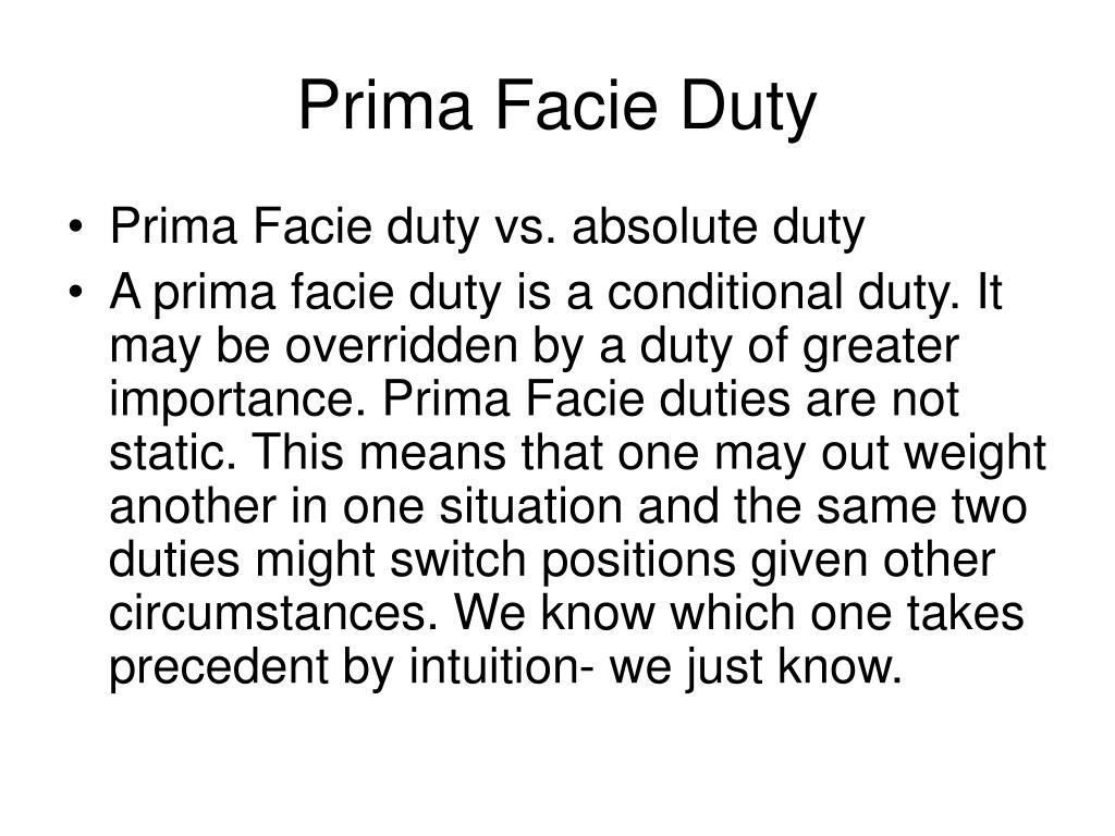 Prima Facie Duty